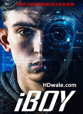 iBoy Movie Download (2017) Full HD 720p WebRip – 700mb