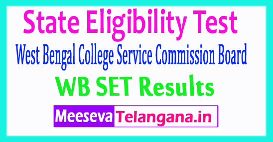 West Bengal College Service Commission Board State Eligibility Test Results 2017