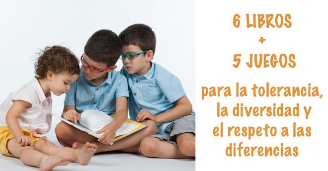 libros infantiles y juegos para la tolerancia, diversidad, convivencia, diferencias