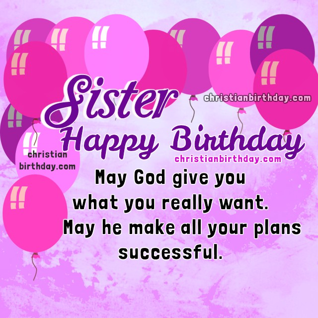 Birthday Wishes For My Dear Sister Christian Quotes And