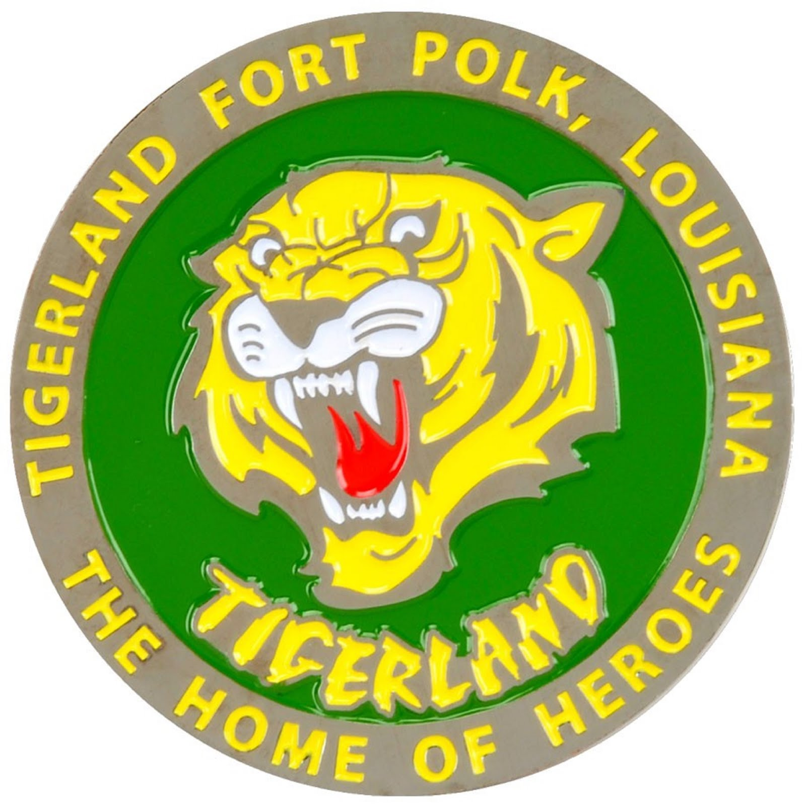 "FORT POLK ""TIGERLAND"" LOUISIANA - THE HOME OF HEROES"