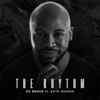 DJ-Bruce-The-Rhythm-feat-Skye-Wanda