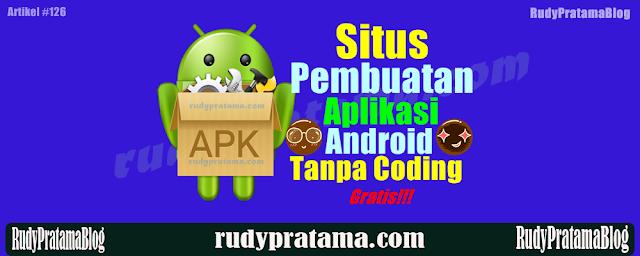 Situs Pembuatan Aplikasi Android Tanpa Coding