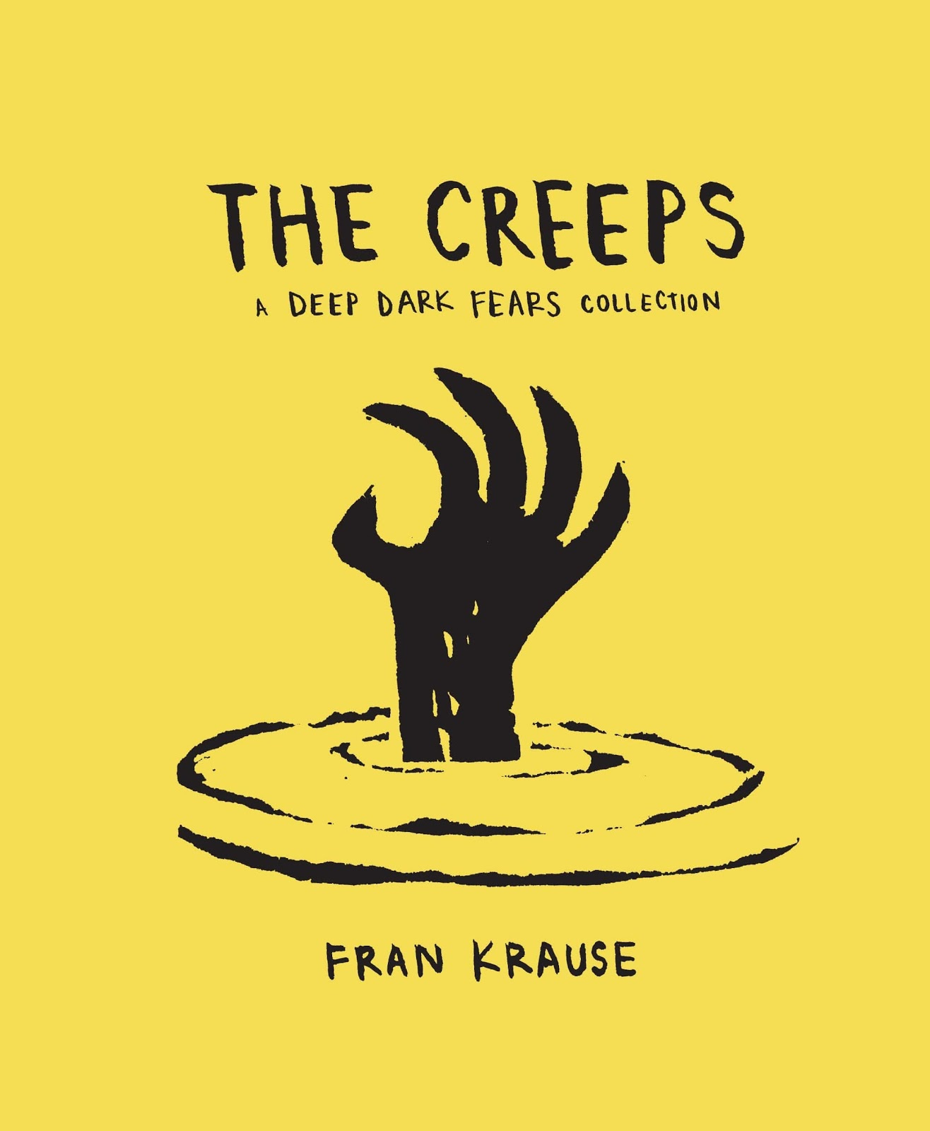 The Creeps (Deep Dark Fears Collection #2) by Fran Krause