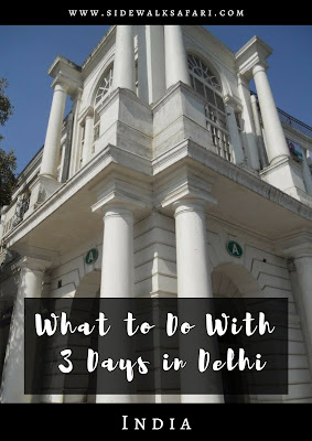 What to do with 3 days in Delhi India