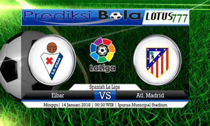 PREDIKSI SKOR Eibar vs Atl. Madrid 14 Januari 2018