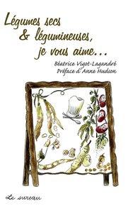Télécharger Livre Gratuit Légumes Secs et Légumineuses pdf