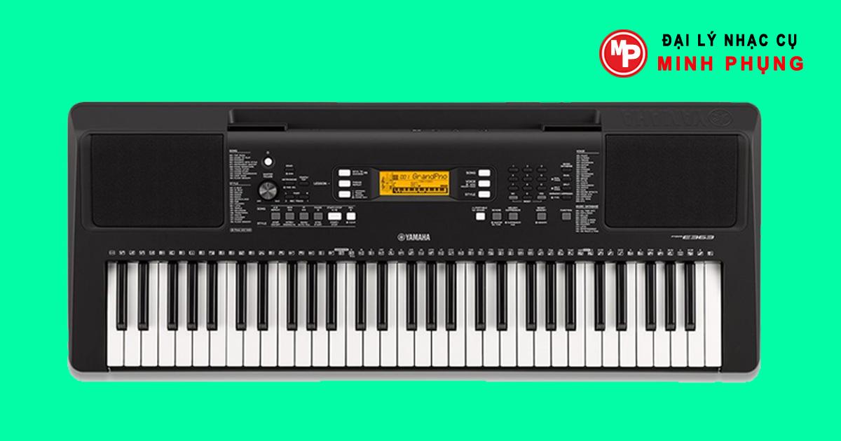 Đàn Organ Yamaha PSR E363 bàn phím cảm ứng độc quyền của Yamaha