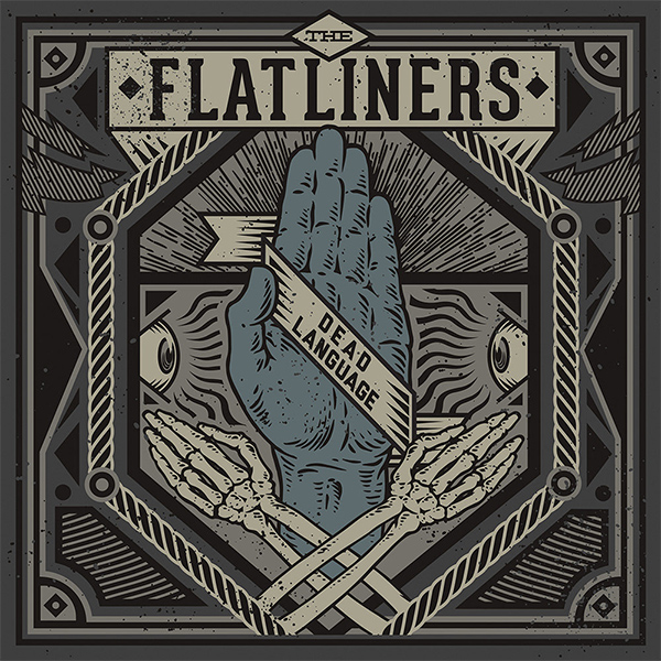 The Flatliners - Dead Language (2013)
