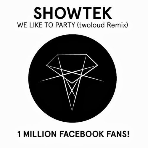 showtek we like to party twoloud remix free download
