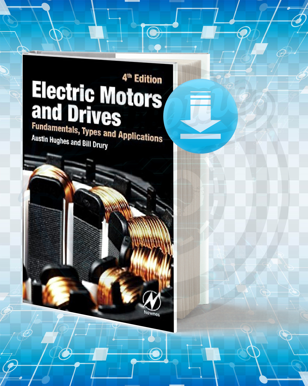Download Electric Motors and Drives Fundamentals Types and