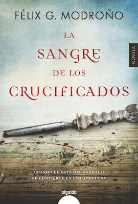 La sangre de los crucificados - Félix G. Modroño (2007)