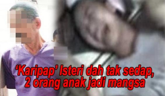 'Karipap' Isteri Dah Tak Sedap, Anak 2 Orang Jadi Mangsanya.. Sanggup Seorang Ayah Buat Anak Sendiri Macam Ni ?
