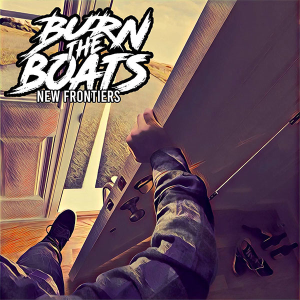 """Burn The Boats stream new EP """"New Frontiers"""""""