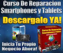 curso para reparar telefonos celulares y tablets