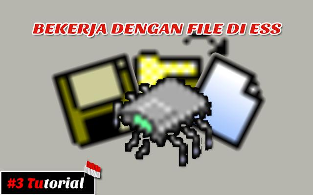 Bekerja dengan File Di EKTS | Tutorial Bahasa Indonesia #3
