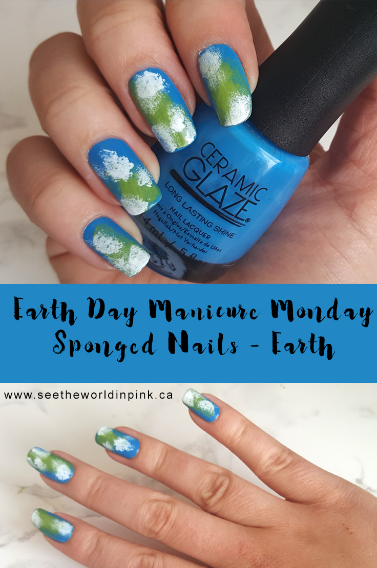 Earth Day Manicure Monday - Earth Sponge Nail Art