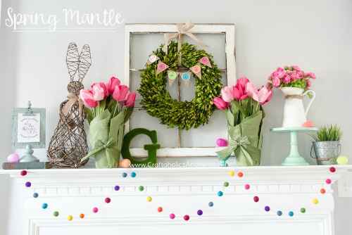 Spring Mantle from Craftaholics Anonymous