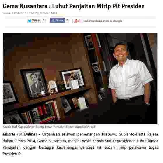 http://www.suara-islam.com/read/index/13884/Gema-Nusantara---Luhut-Panjaitan-Mirip-Plt-Presiden