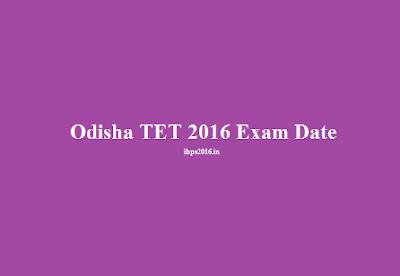 Odisha TET 2016 Exam Dates