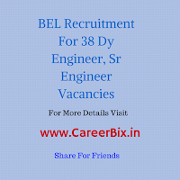 BEL Recruitment For 38 Dy Engineer, Sr Engineer Vacancies