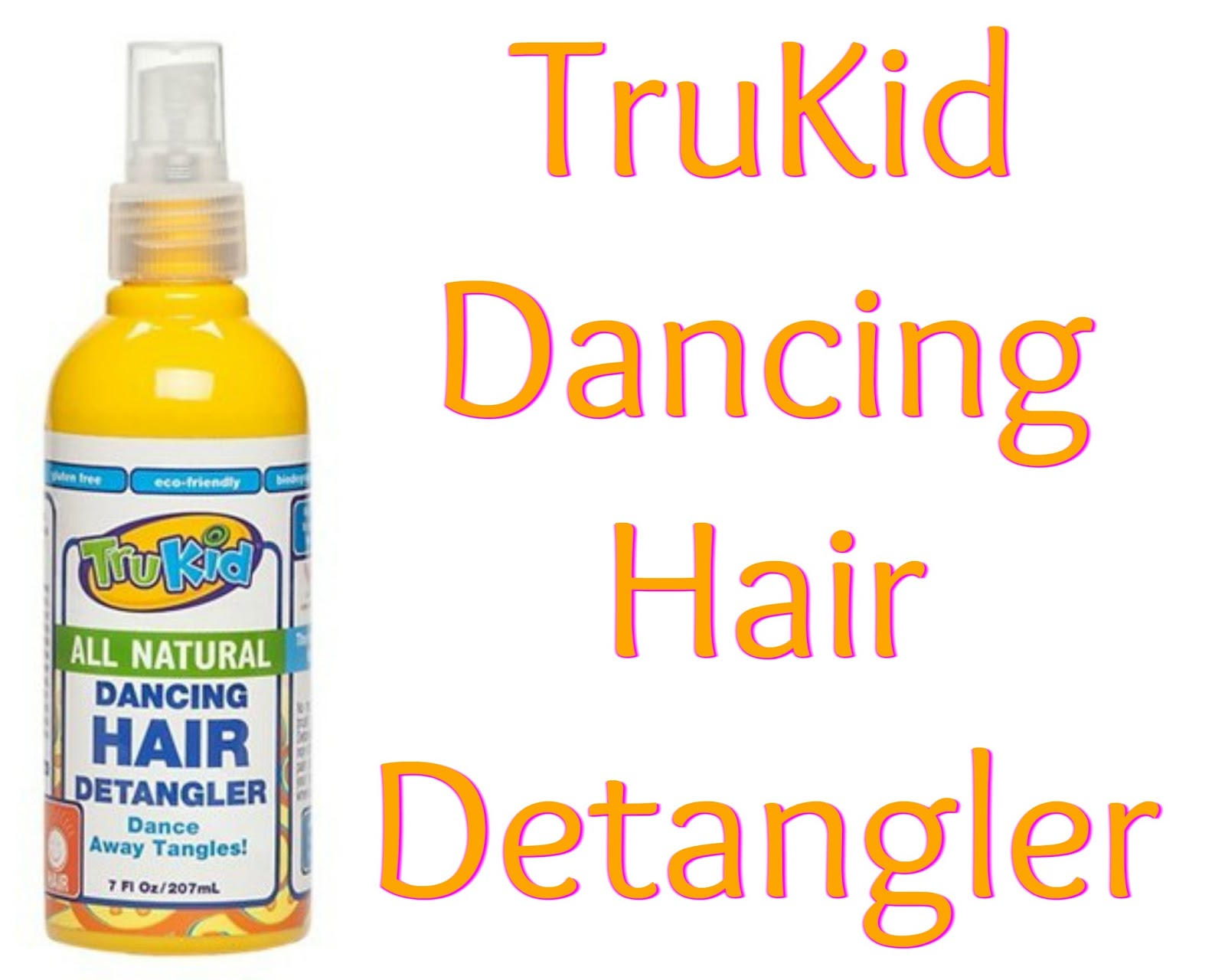 Click here to buy TruKid Dancing Hair Detangler created by mom for tangles.