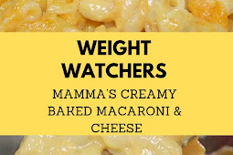 Weight Watchers Mamma's Creamy Baked Macaroni & Cheese