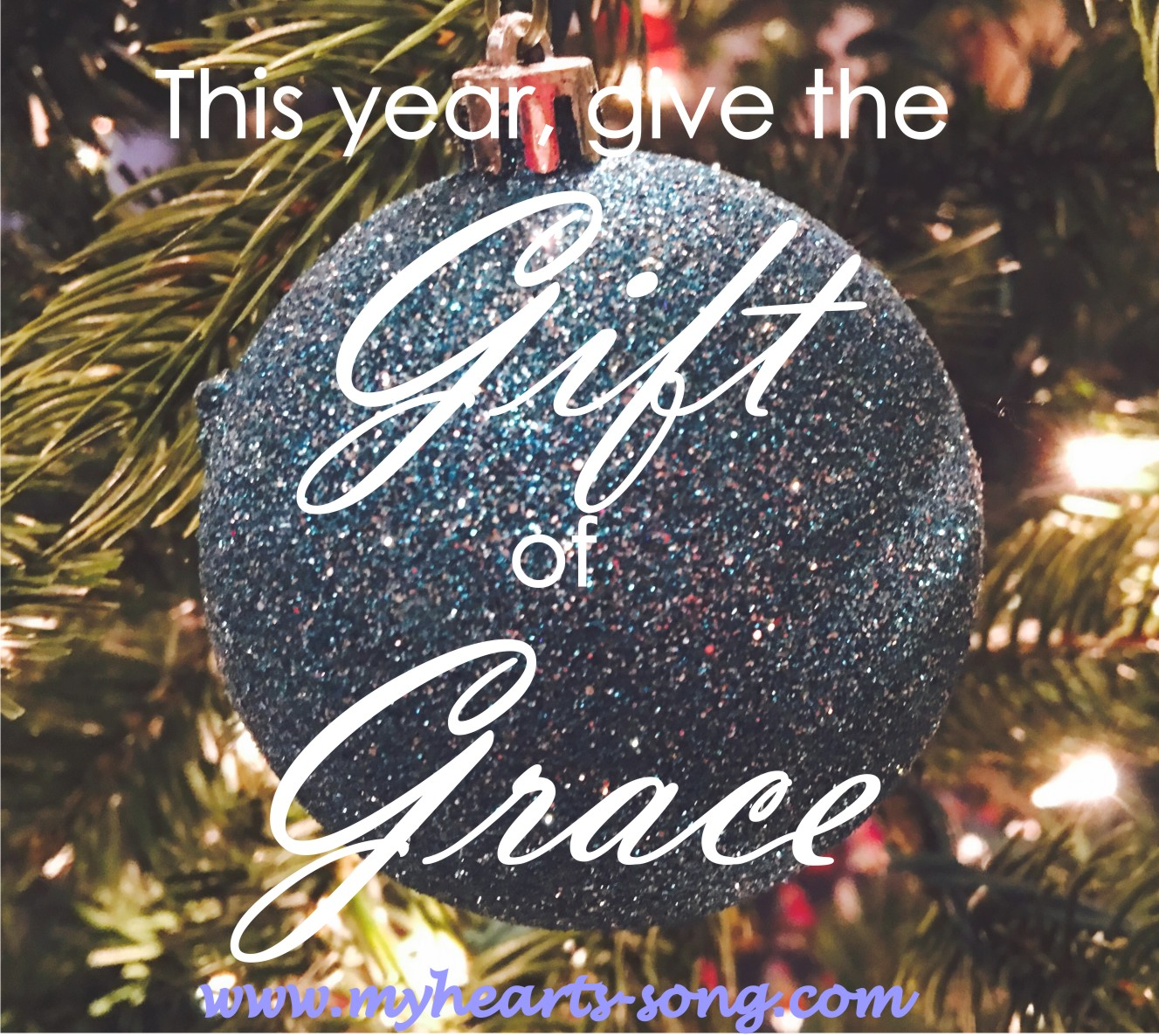 My Heart\'s Song: The Gift of Grace