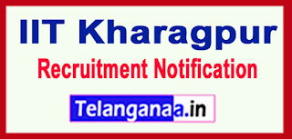 IIT Kharagpur Recruitment Notification 2017