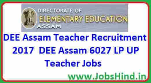 Dee Assam Teacher Recruitment 2017