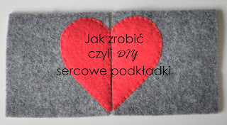http://filcoweszalenstwobykejtiss.blogspot.com/2014/02/jak-to-zrobic-sercowe-podkadki.html