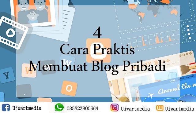 4 Cara Praktis Membuat Blog Pribadi, Simak Yuk!