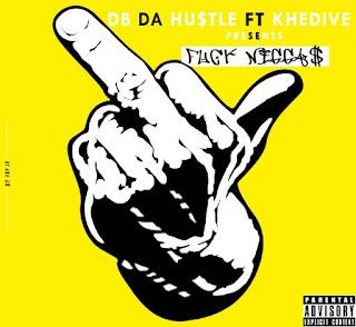 DB da Hustler & Khedive - F#ck Niggas (EP)