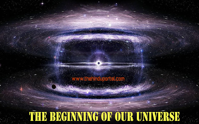 Beginning of our Universe