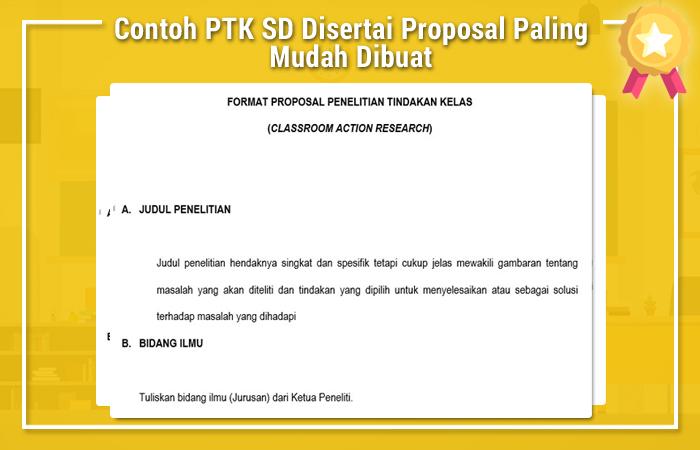 Contoh PTK SD Disertai Proposal Paling Mudah Dibuat