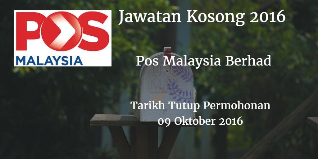 Jawatan Kosong Pos Malaysia Berhad  09 Oktober 2016
