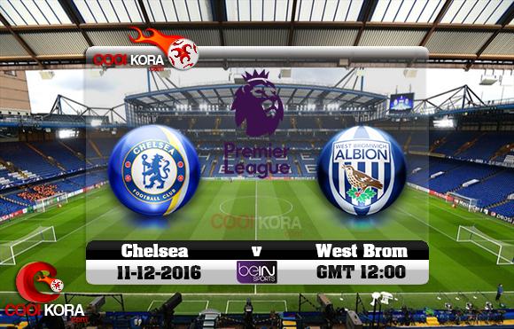 مشاهدة مباراة تشيلسي ووست بروميتش اليوم 11-12-2016 في الدوري الإنجليزي