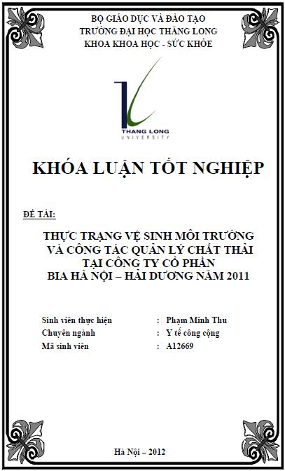 Thực trạng vệ sinh môi trường và công tác quản lý chất thải tại công ty cổ phần Bia Hà Nội - Hải Dương năm 2011