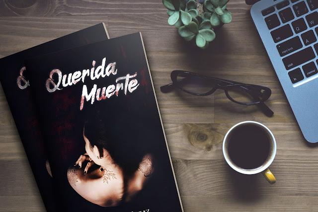 querida muerte (mi primera novela)