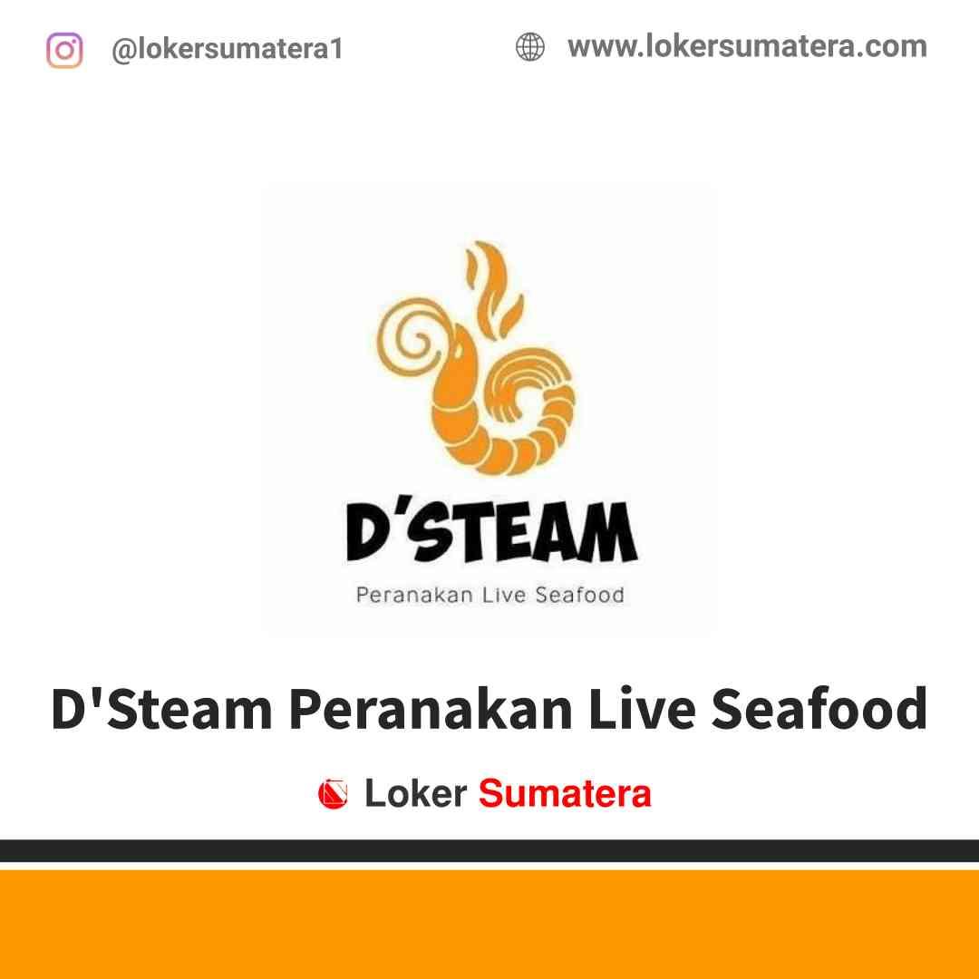 Lowongan Kerja Batam, D'Steam Peranakan Live Seafood Juni 2021