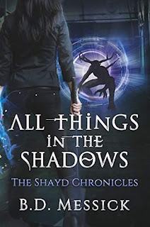 All Things In The Shadows - LGBT/YA/Urban Fantasy book by B.D. Messick