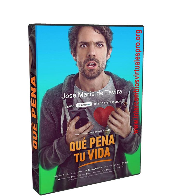 Que Pena Tu Vida poster box cover