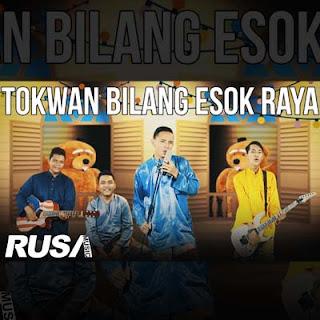Lirik Lagu Tokwan Bilang Esok Raya - Rassa Band