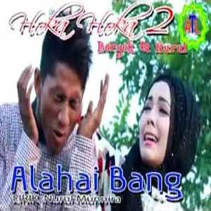 Download MP3 BERGEK feat NURUL - Alahai Bang
