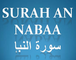 Surat An Naba' Arab Latin dan Artinya