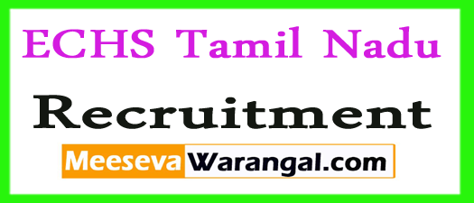 ECHS Tamil Nadu Recruitment 2017