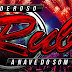 CD AO VIVO PODEROSO RUBI A NAVE DO SOM NO ESTÁDIO ZERÃO MACAPÁ (DJ BRUNINHO)