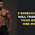 5 Exercices That Will Transform Your Body in One Month