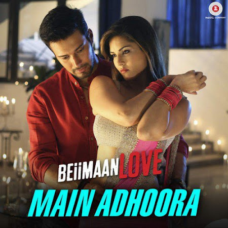 Main Adhoora - Beiimaan Love (2016)