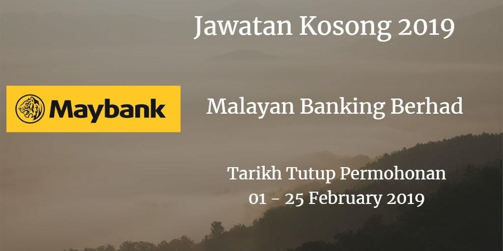 Jawatan Kosong Maybank 01 - 25 February 2019